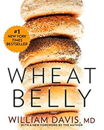 Wheat Belly: Lose the Wheat